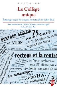 Le collège unique : éclairages socio-historiques sur la loi du 11 juillet 1975