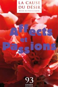 Cause du désir (La). n° 93, Affects et passions