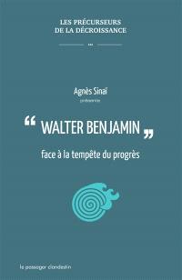Walter Benjamin face à la tempête du progrès