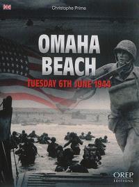 Omaha Beach : tuesday 6th June 1944