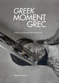 Greek moment = Moment grec