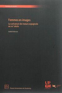Femmes en images : la caricature de moeurs espagnole au XIXe siècle