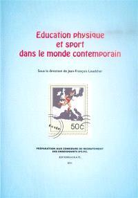 Education physique et sport dans le monde contemporain