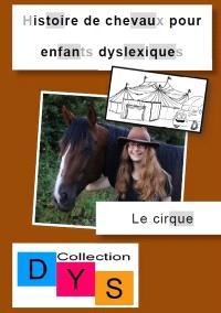 Histoire de chevaux pour enfants dyslexiques, Le cirque
