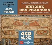Histoire des pharaons : idéologie de l'Etat en Egypte ancienne