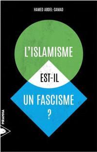 L'islamisme est-il un fascisme ?