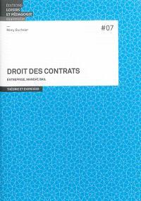 Droit des contrats : entreprise, mandat, bail : théorie et exercices