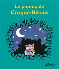 Le pop-up de Croque-Bisous