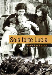 Sois forte, Lucia