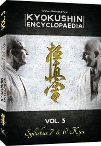 Kyokushin encyclopaedia. Volume 3, Syllabus 7e & 6e Kyu