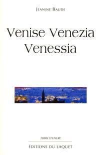 Venise Venezia Venessia