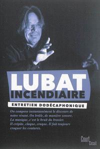 Lubat incendiaire : entretien avec Jean-Marc Faure