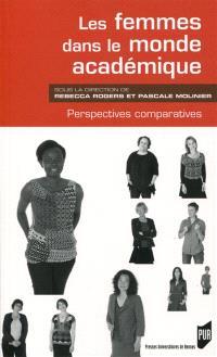 Les femmes dans le monde académique : perspectives comparatives