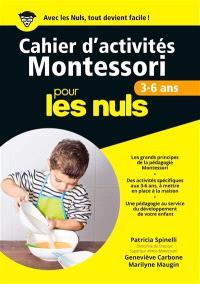 Cahier d'activités Montessori pour les nuls : 3-6 ans