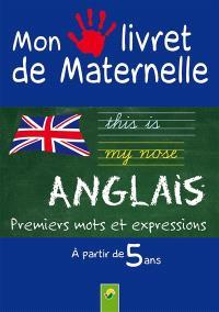 Anglais : premiers mots et expressions : à partir de 5 ans