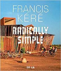 FRANCIS KERE - ARCHITECTURE /ANGLAIS