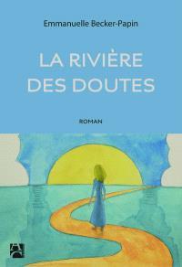 La rivière des doutes