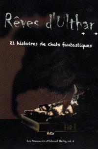 Rêves d'Ulthar : 21 histoires de chats fantastiques