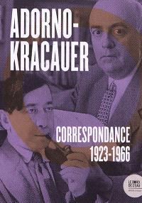 Adorno-Kracauer : correspondance, 1923-1966