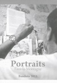 Portraits : Faux-la-Montagne