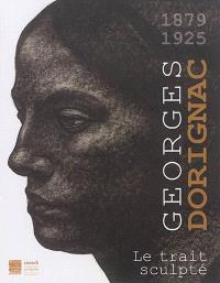 Georges Dorignac (1879-1925) : le trait sculpté