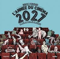 L'année du cinéma 2027 : les films du futur à ne pas manquer