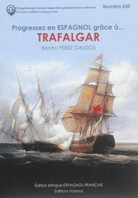 Progressez en espagnol grâce à... Trafalgar