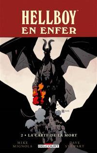 Hellboy en enfer. Volume 2, La carte de la mort