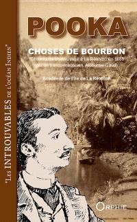 Choses de Bourbon : chroniques d'un voyage à La Réunion en 1888 par un Franco-Mauricien, Alphonse Gaud