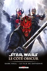 Star Wars : le côté obscur. Volume 15, Dark Maul : le fils de Dathomir