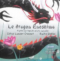 Le dragon Enoshima : d'après une légende shinto-japonaise