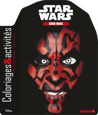 Star Wars : Dark Maul : coloriages & activités