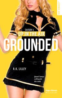 Up in the air. Volume 3, Grounded