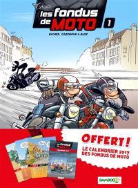Les fondus de moto : pack tome 1 + calendrier