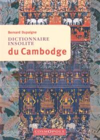 Dictionnaire insolite du Cambodge