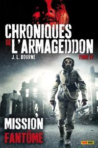 Chroniques de l'Armageddon. Volume 4, Mission fantôme