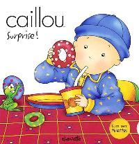 Caillou  : Surprise!