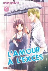 L'amour à l'excès. Volume 4