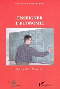 Enseigner l'économie