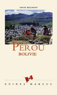 Pérou, Bolivie