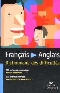 Français-anglais : dictionnaire des difficultés