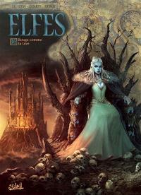 Elfes. Volume 16, Rouge comme la lave