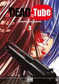 Dead tube. Volume 3