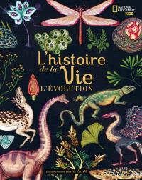 L'histoire de la vie : l'évolution