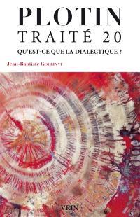 Traité 20 I,3 : sur la dialectique