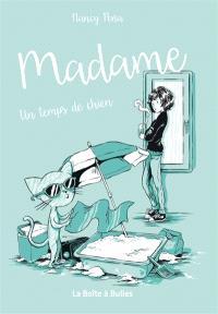 Madame. Volume 2, Un temps de chien