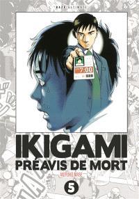 Ikigami, préavis de mort : ultimate. Volume 5