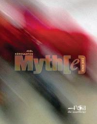 Myth(e) : roman dansé
