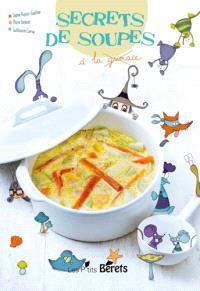 Secrets de soupe : à la grimace