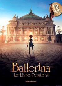 Ballerina : le livre posters